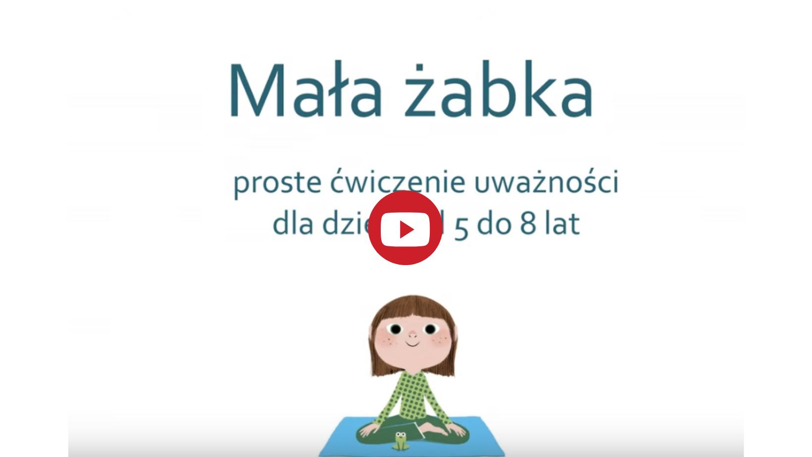 Kurs mindfulness dla dzieci w wieku 5-7 lat - ćwiczenie mała żabka