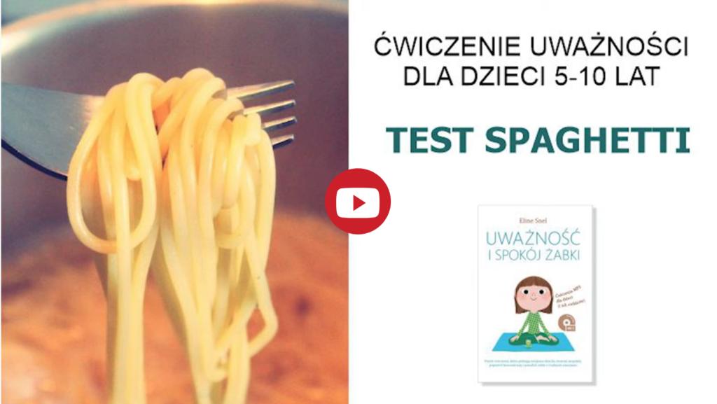 Kurs mindfulness dla dzieci w wieku 8-11 lat - ćwiczenie test spaghetti